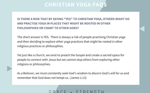 Is there a risk that by saying 'yes' to Christian Yoga, others might go and practise in places that might be rooted in other philosophies or chant to other gods?